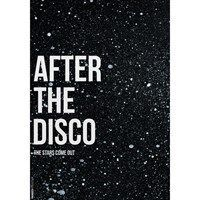 Paradisco Production - AFTER THE DISCO Plakat - 50x70 cm
